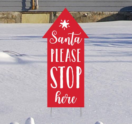 Coroplast outdoor Santa Stop Here Yard Sign.