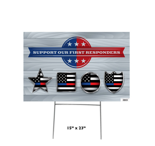 Coroplast outdoor support our first responders yard sign with dimensions.