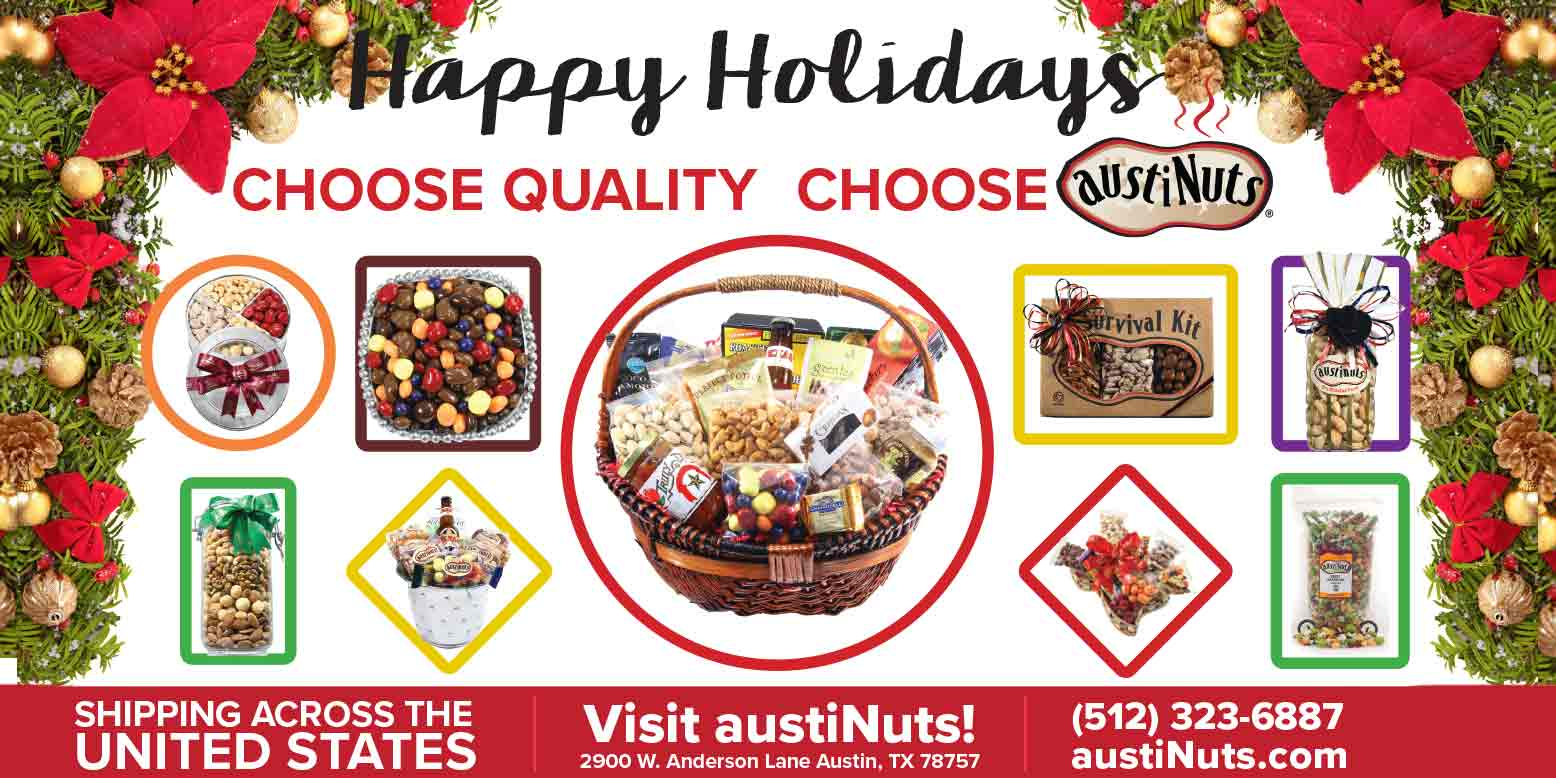 Happy Holidays - Choose Quality Choose austiNuts. Shop at austiNuts for your holiday shopping.