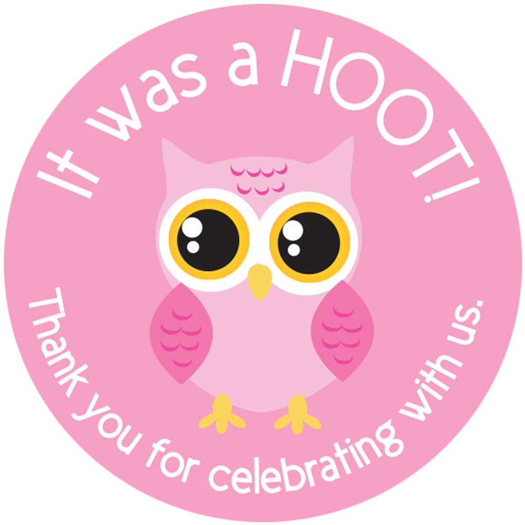 """It was a hoot! Thank you for celebrating with us. 2"""" round stickers"""
