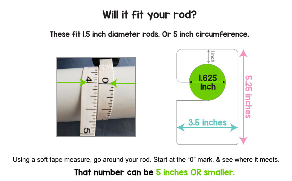 Fits closet rods up to 1.5 inches