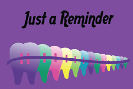 Just a Reminder Purple with Teeth