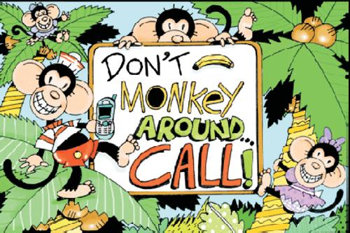 Don't Monkey Around Call