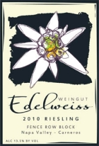 Weingut Edelweiss Riesling Fence Row Block Napa Valley 2010
