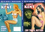 "Larry Kent, P.I.: ""I Hate Crime!"""