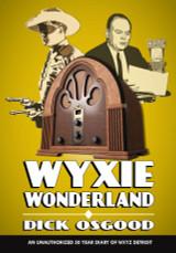 WXYZ — The Last Word in Radio Drama