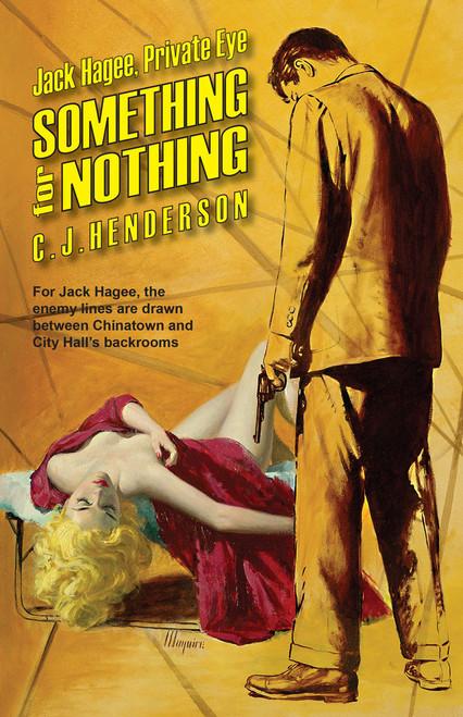 Jack Hagee: Something For Nothing