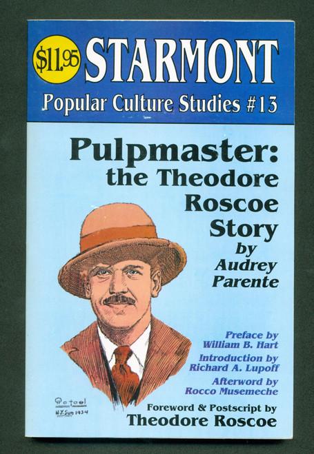 Pulpmaster: The Theodore Roscoe Story