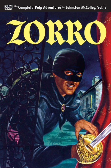 Zorro: The Complete Pulp Adventures, Vol. 3
