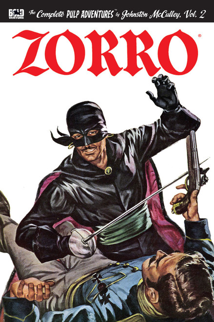 Zorro: The Complete Pulp Adventures, Vol. 2