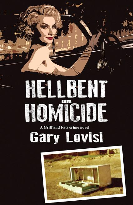 Hellbent on Homicide (eBook)