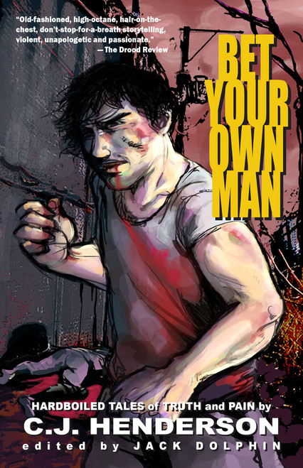 Bet Your Own Man (eBook)
