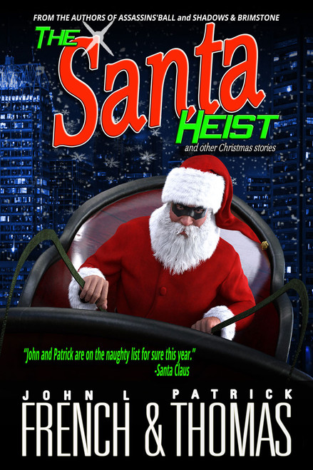 Santa Heist and Other Christmas Stories (eBook)