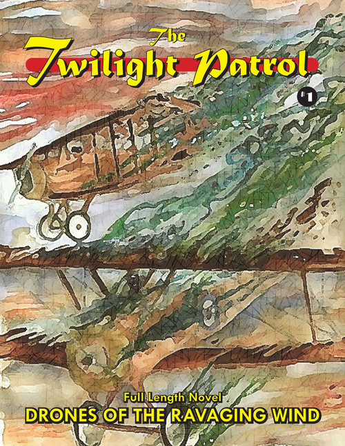 Twilight Patrol #1: Drones of the Ravaging Wind (eBook)
