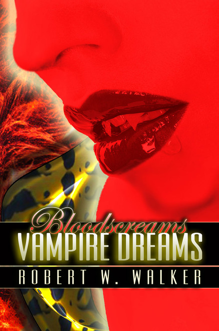 Bloodscreams #1: Vampire Dreams
