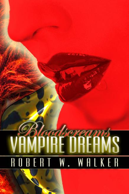 Bloodscreams #1: Vampire Dreams