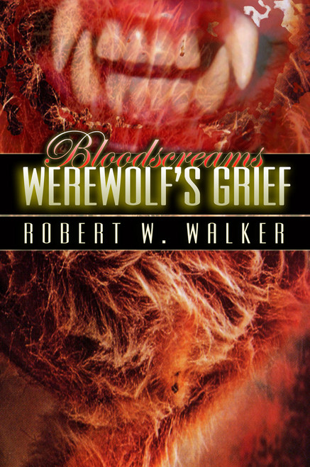 Bloodscreams #2: Werewolf's Grief
