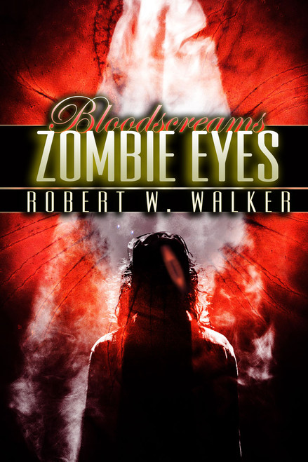 Bloodscreams #3: Zombie Eyes