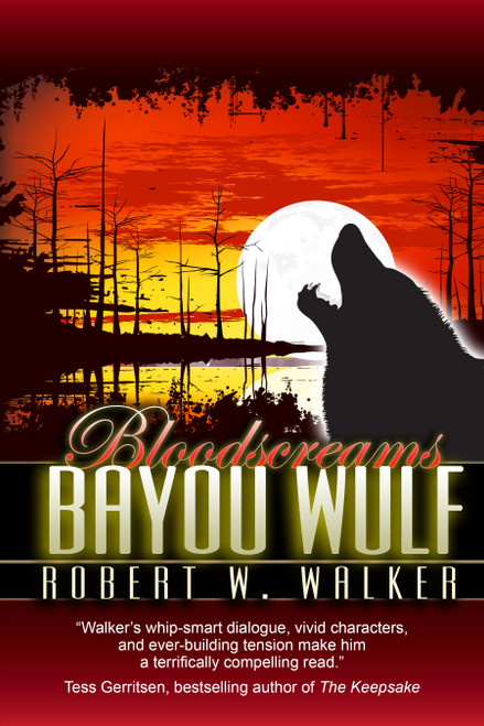 Bloodscreams #4: Bayou Wolf