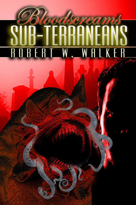 Bloodscreams #5: The SubterraneanS