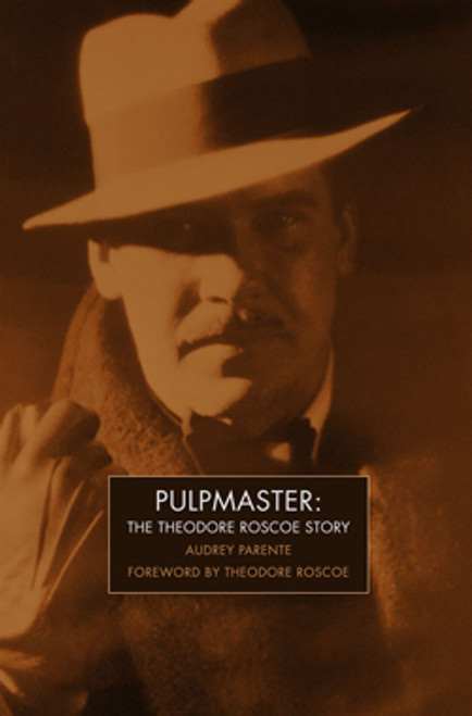 Pulpmaster: The Theodore Roscoe Story (Audio Flashdrive)