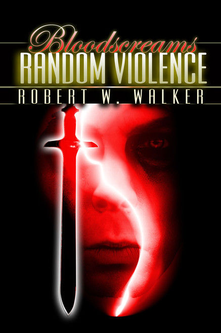 Bloodscreams #6: Random Violence