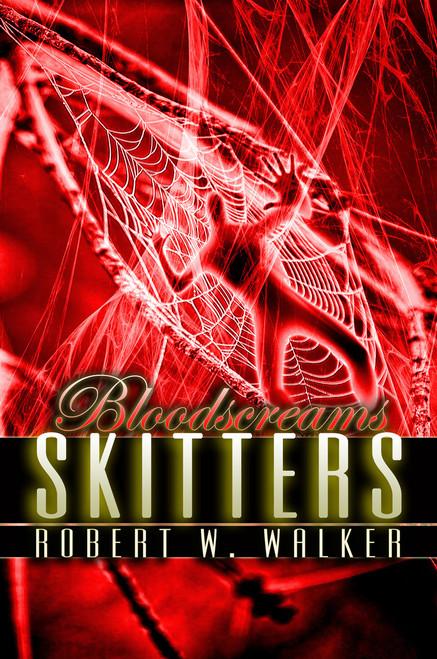 Bloodscreams #7: Skitters