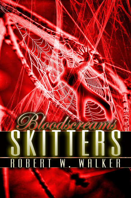 Bloodscreams #7: Skitters