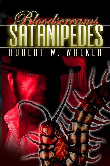 Bloodscreams #8: Satanipedes