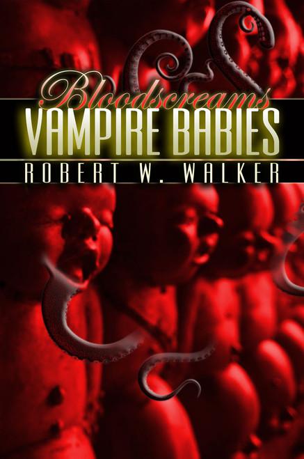 Bloodscreams #9: Vampire Babies