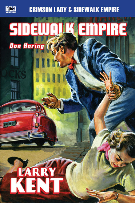 Larry Kent #2: Crimson Lady & Sidewalk Empire