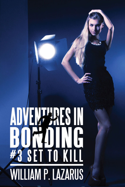 Adventures in Bonding #3: Set to Kill (ebook)