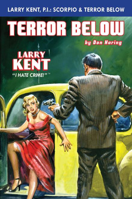 Larry Kent #4: Scorpio & Terror Below