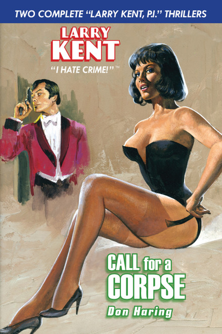 Larry Kent #5: Call for a Corpse & Mourning Glory