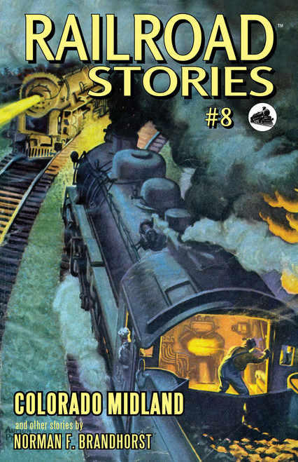 Railroad Stories #8: Colorado Midland (eBook)