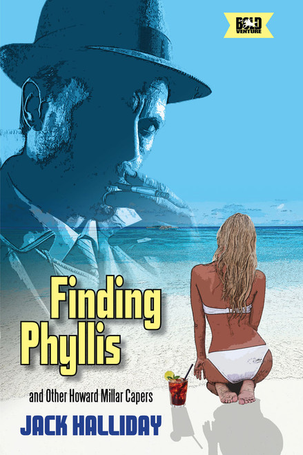 Finding Phyllis and Other Howard Millar Capers (eBook)