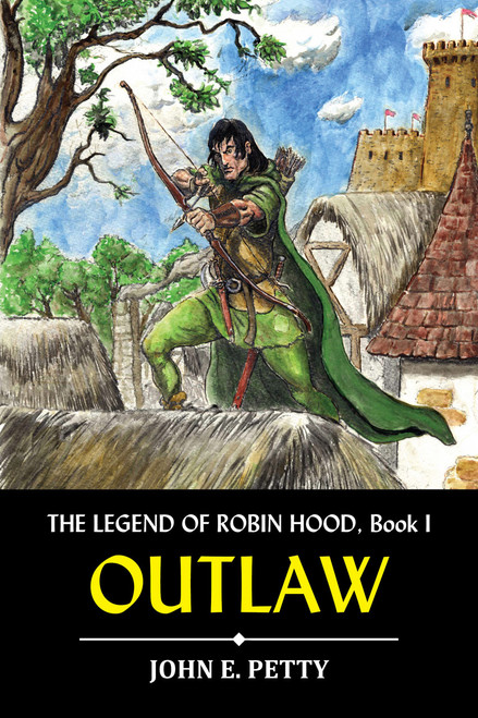The Legend of Robin Hood: Outlaw (eBook)