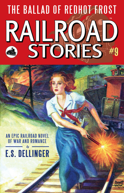 Railroad Stories #9: The Ballad of Redhot Frost (eBook)