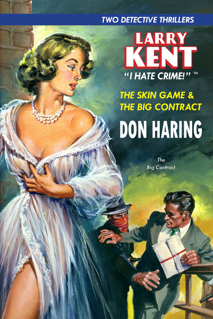 Larry Kent #8: The Skin Game & The Big Contract