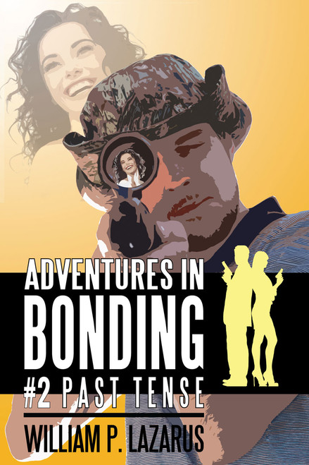 Adventures in Bonding #2: Past Tense (eBook)
