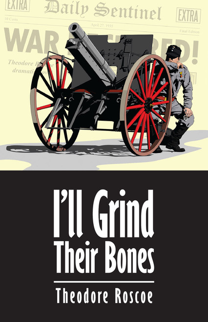 I'll Grind Their Bones (eBook)