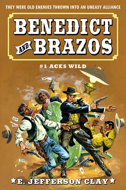 Benedict & Brazos #1: Aces Wild