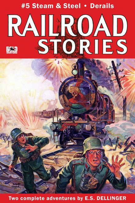 Railroad Stories #5: Steam and Steel & Derails (eBook)