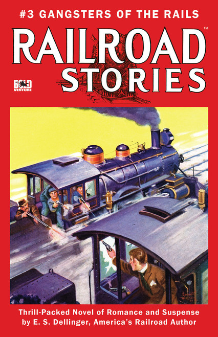 Railroad Stories #3: Gangsters of the Rails (eBook)