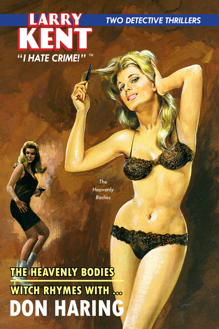 Larry Kent #12: The Heavenly Bodies & Witch Rhymes With ...