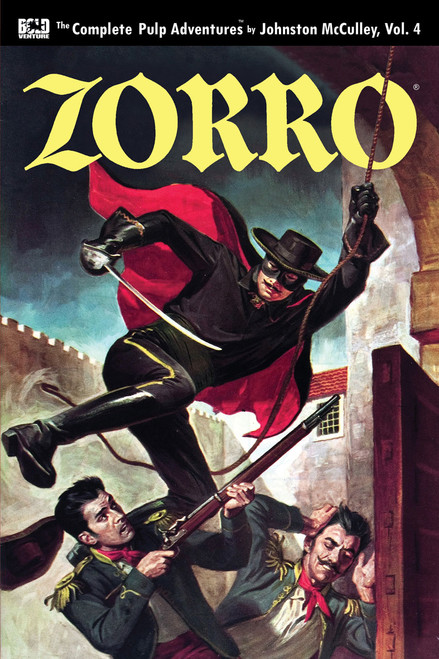 Zorro: The Complete Pulp Adventures, Vol. 4