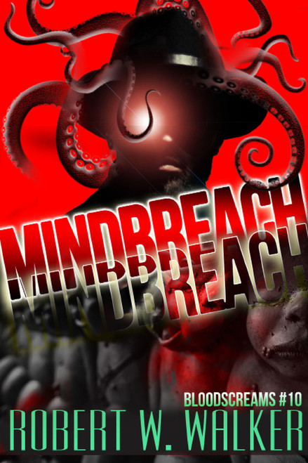 Bloodscreams #10: Mindbreach