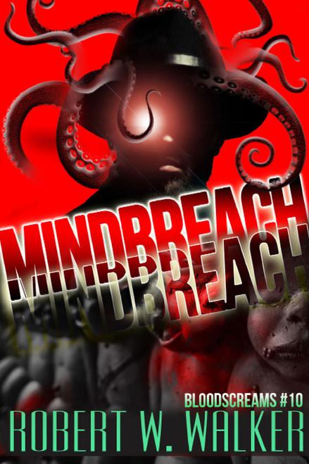 Bloodscreams #10: Mindbreach