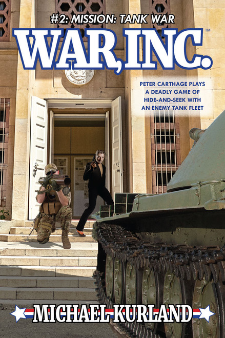 WAR, INC #2: Mission: Tank War (eBook)
