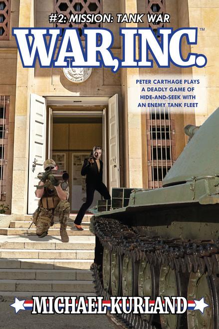 WAR, INC #2: Mission: Tank War (eBook)